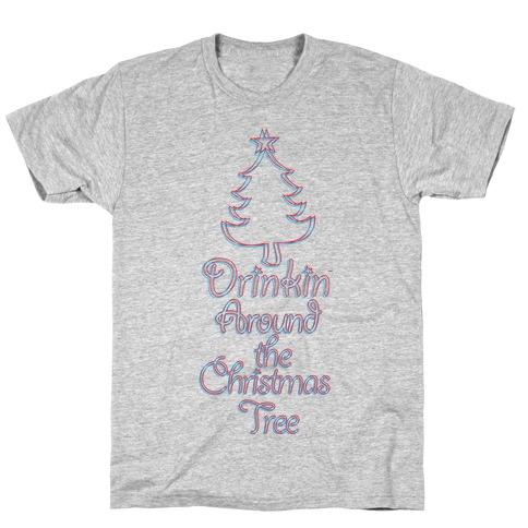 Drinkin Around the Christmas Tree T-Shirt