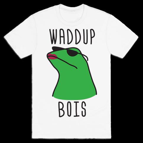 Waddup Bois Mens T-Shirt