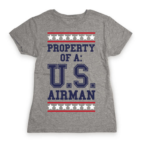 Property Of A U.S. Airman Womens T-Shirt