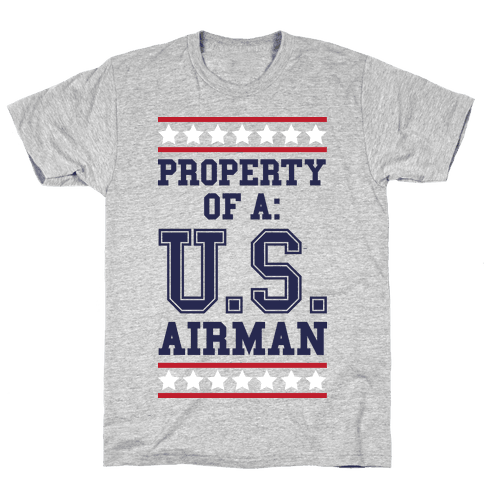 Property Of A U.S. Airman Mens T-Shirt