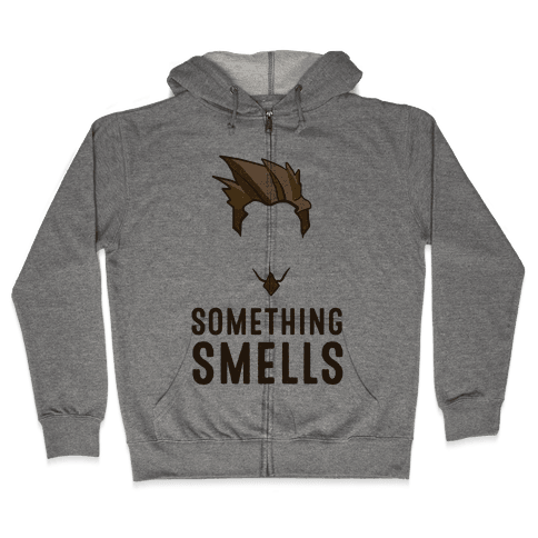 Something Smells Zip Hoodie