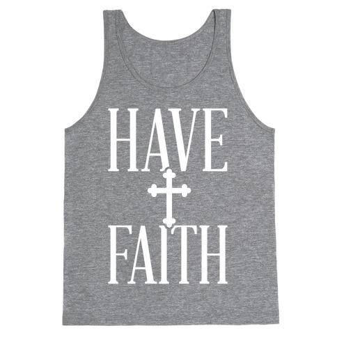 Have Faith Tank Top