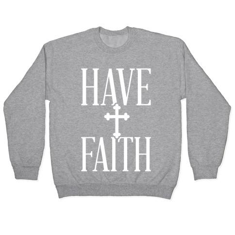 Have Faith Pullover