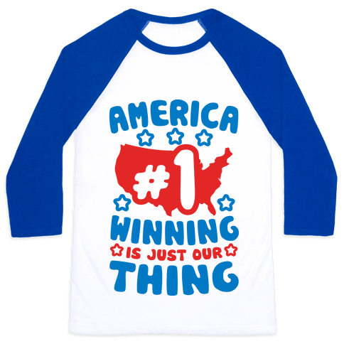 America: Winning Is Just Our Thing Baseball Tee