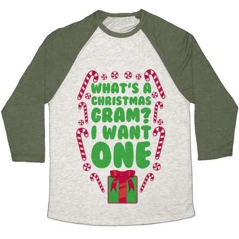 What's A Christmas Gram? Baseball Tee