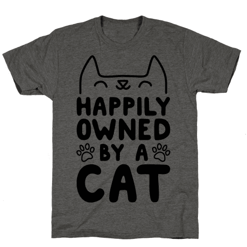 Happily Owned By A Cat Mens T-Shirt