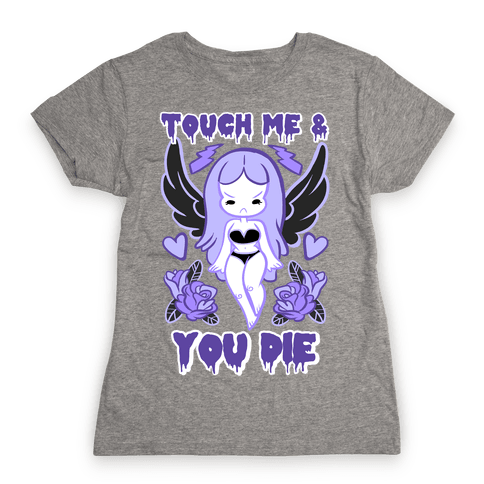 Diana: Touch Me & You Die Womens T-Shirt