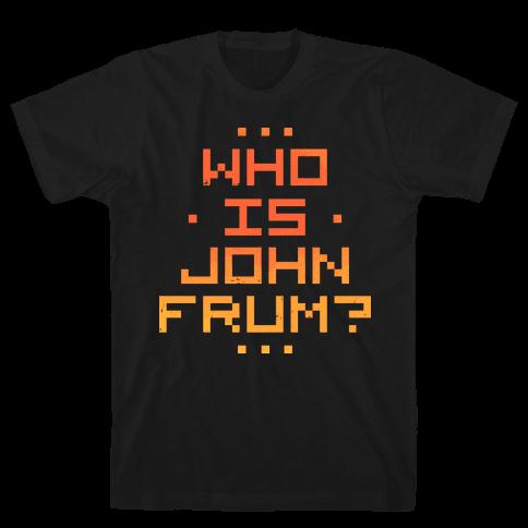 Who Is John Frum Mens T-Shirt