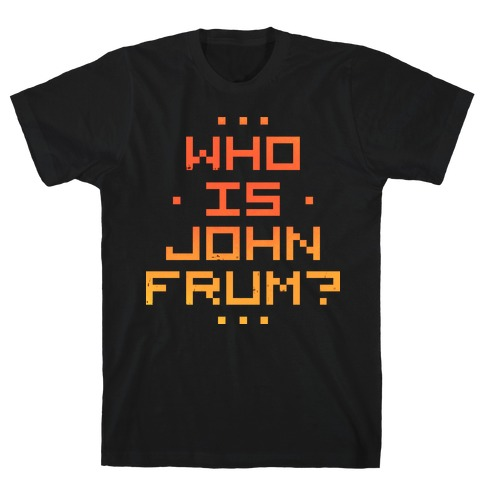 Who Is John Frum T-Shirt