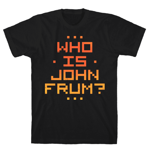 Who Is John Frum Mens T-Shirt