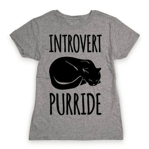 Introvert Purride Womens T-Shirt