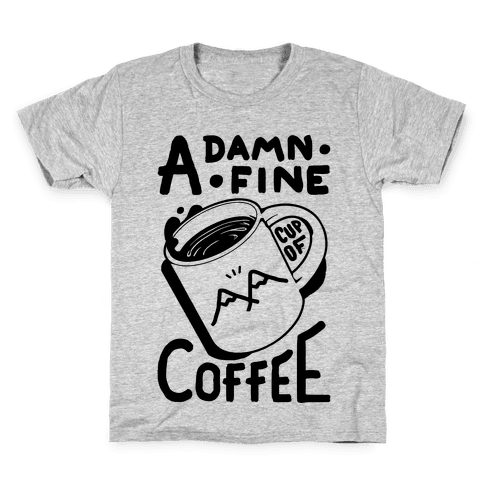 Twin Peaks Quote A Damn Fine Cup Of Coffee Kids T-Shirt