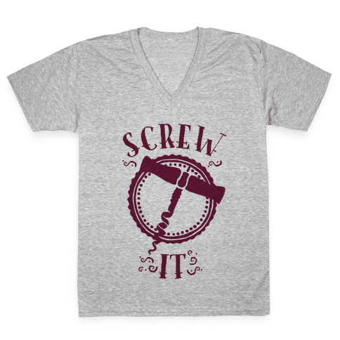 (Cork) Screw It V-Neck Tee Shirt