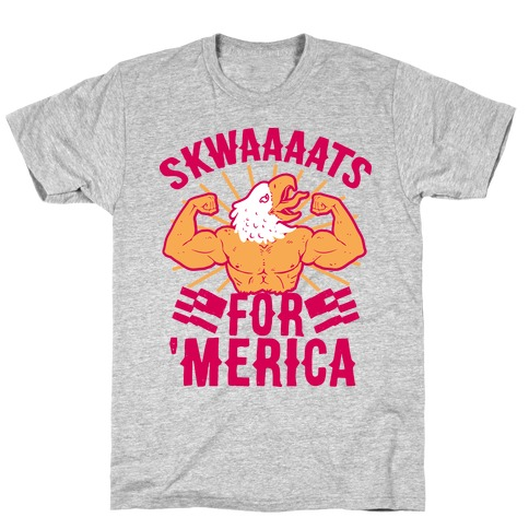 Skwaaaats For 'Merica T-Shirt