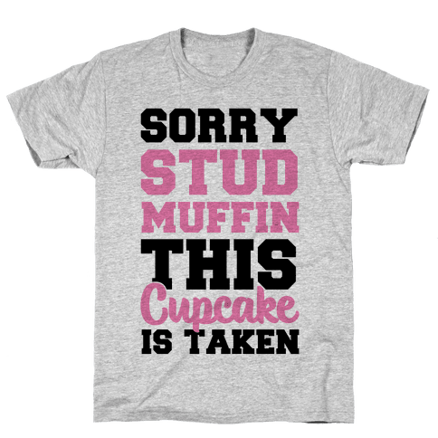 This Cupcake is Taken Mens T-Shirt