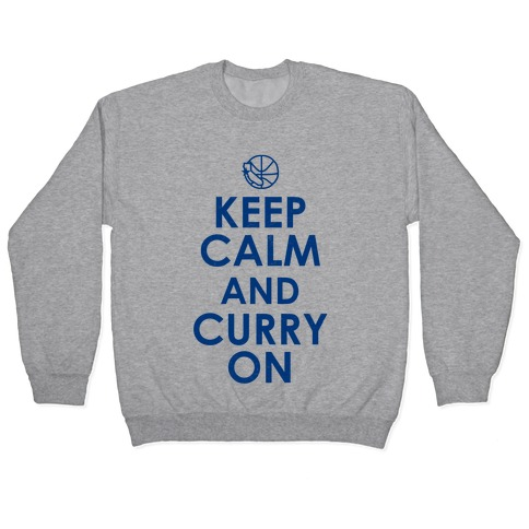Keep Calm & Curry On Pullover