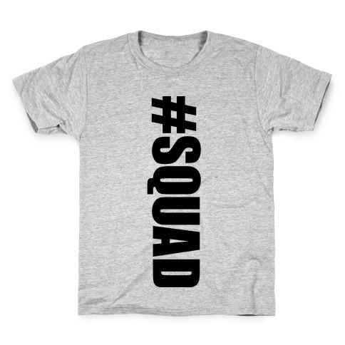 #Squad Kids T-Shirt