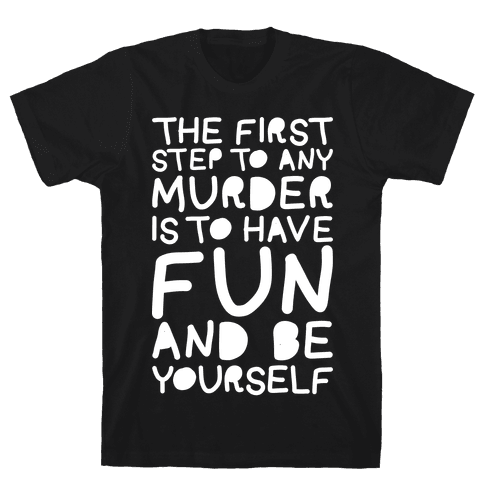 Murder Fun Mens T-Shirt