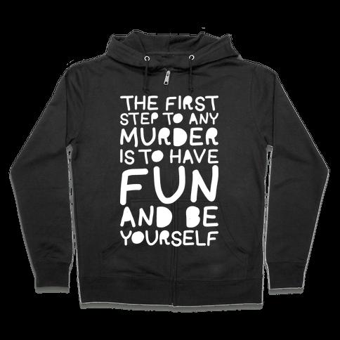 Murder Fun Zip Hoodie
