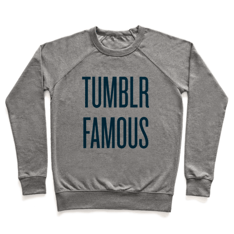 Tumblr Famous Pullover