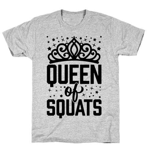 Queen Of Squats Mens T-Shirt