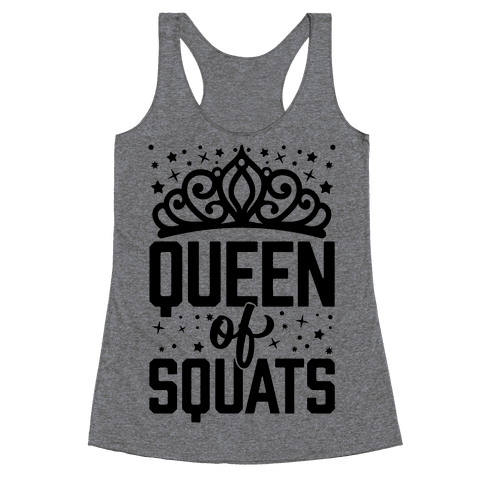 Queen Of Squats Racerback Tank Top