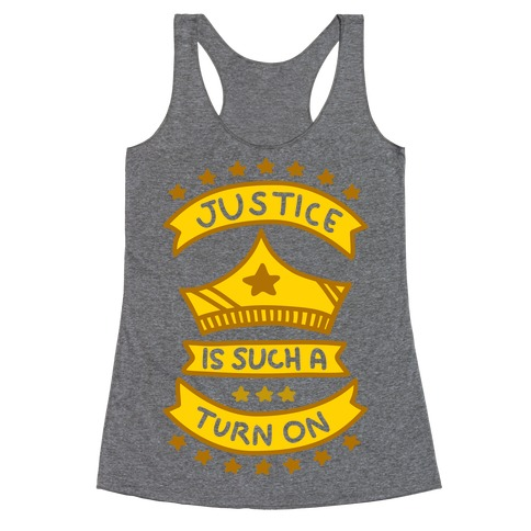 Justice Is Such A Turn On (White Underbase) Racerback Tank Top