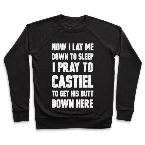 Now I Lay Me Down To Sleep Pullover