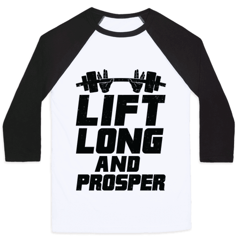 Lift Long and Prosper Baseball Tee