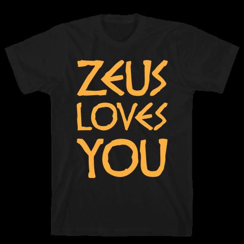 Zeus Loves You Mens T-Shirt