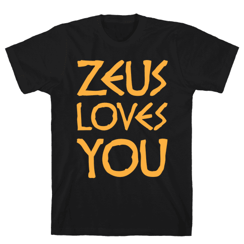 Zeus Loves You Mens T-Shirt