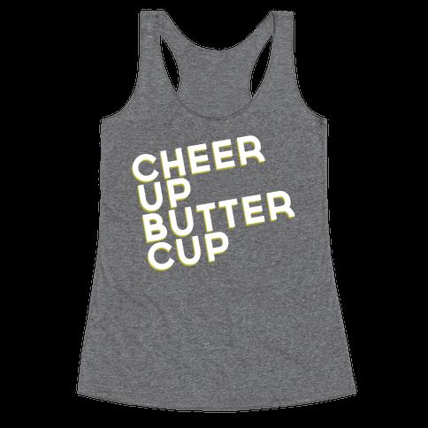 Cheer Up Buttercup Racerback Tank Top