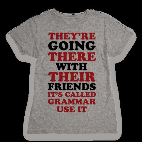 It's Called Grammar Use It Womens T-Shirt