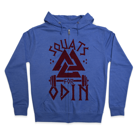 Squats For Odin Zip Hoodie