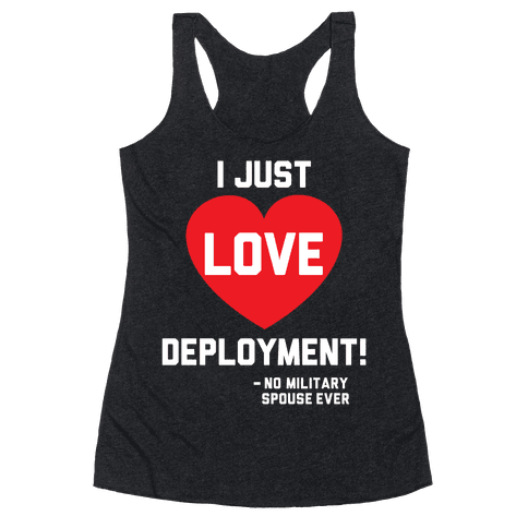 I Just Love Deployment!