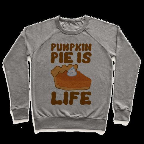 Pumpkin Pie Is Life