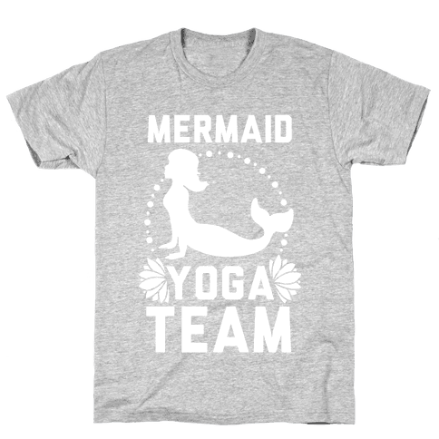 Mermaid Yoga Team Mens T-Shirt