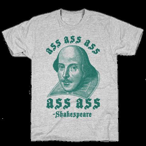 Ass Ass Ass Shakespeare Mens T-Shirt