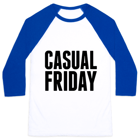 Casual Friday Baseball Tee