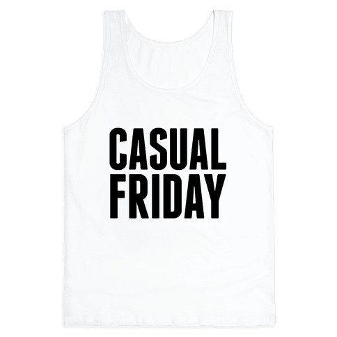 Casual Friday Tank Top