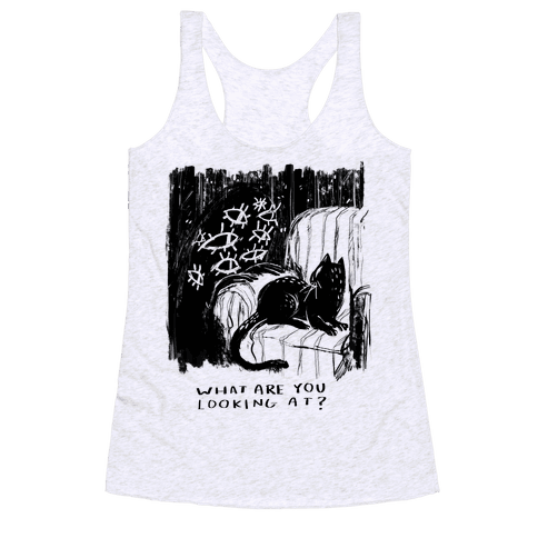 What Are You Looking At? Racerback Tank Top