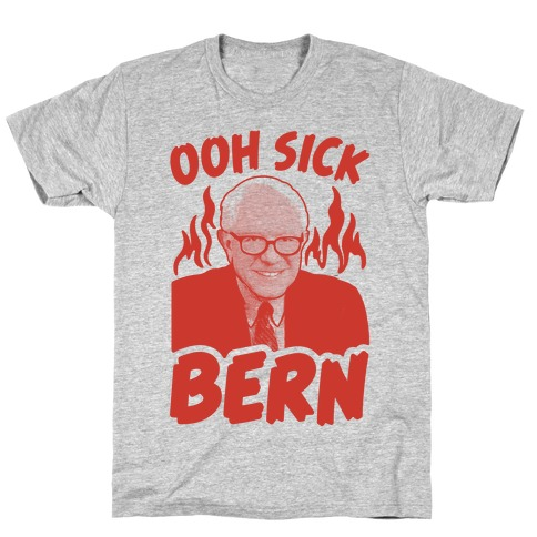 Ooh Sick Bern T-Shirt