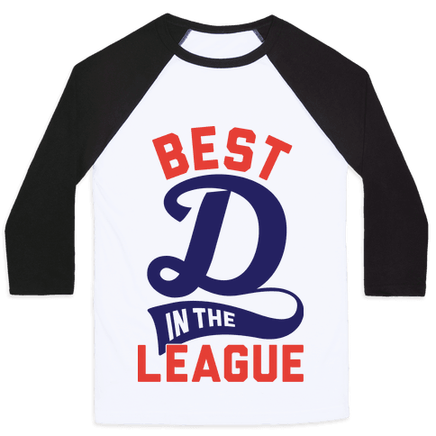 Best D In The League Baseball Tee