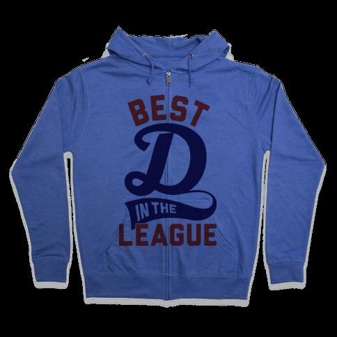 Best D In The League Zip Hoodie