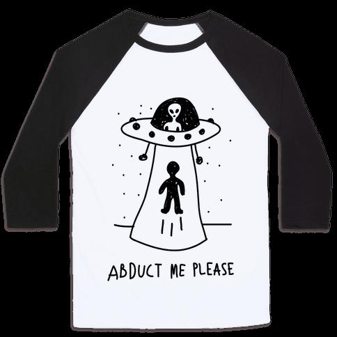 Abduct Me Please