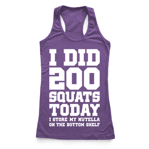 I Did 200 Squats Today Nutella