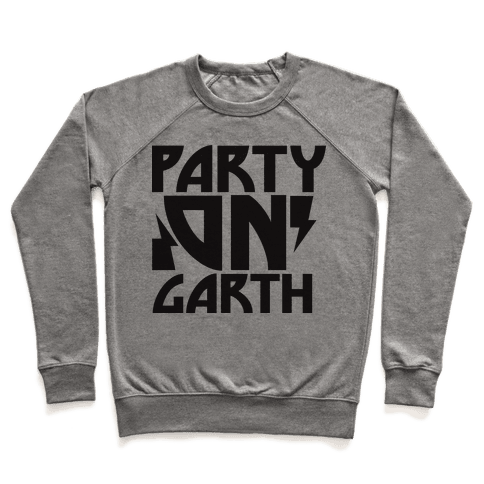 Party On (garth) Pullover