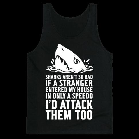 Sharks Aren't So Bad Tank Top