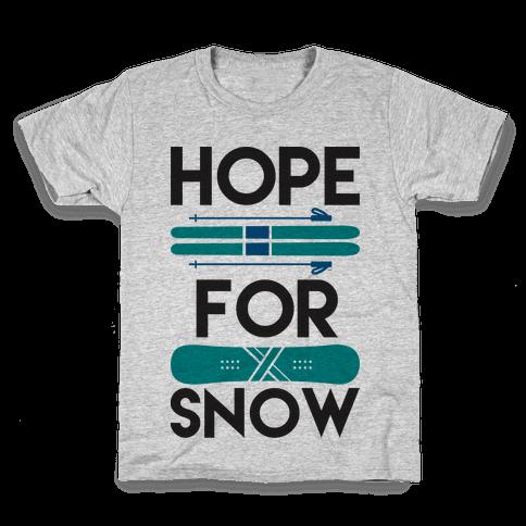 Hope For Snow Kids T-Shirt
