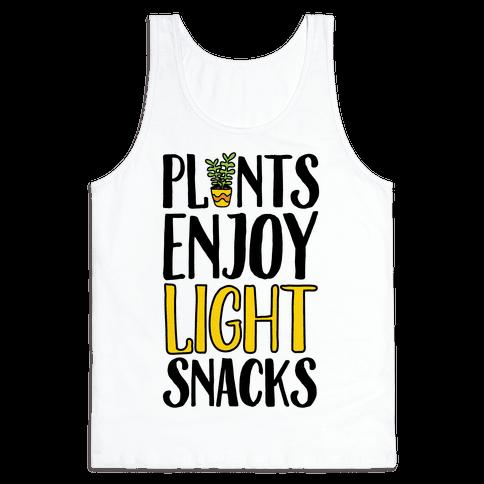 Plants Enjoy Light Snacks